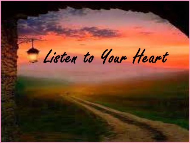 listen-to-your-heart-1-638.jpg